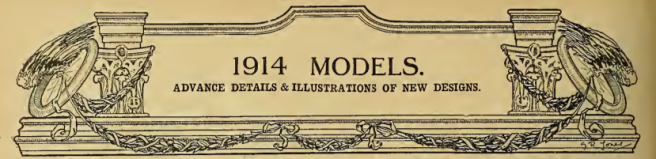1913 NEW MODELS AW